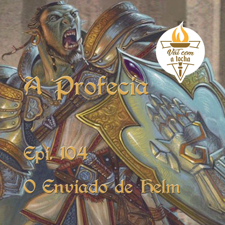 A Profecia   S03.E104   O enviado de helm