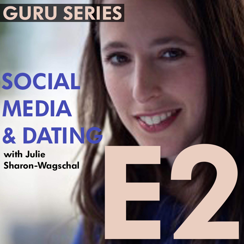 21st Century Dating: Examining The Influence of Social Media