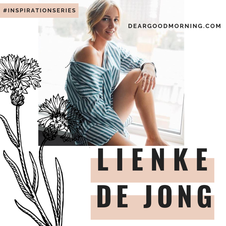 Lienke de Jong: Being a Morning Person, Growing a Brand, and Motivating Thousands