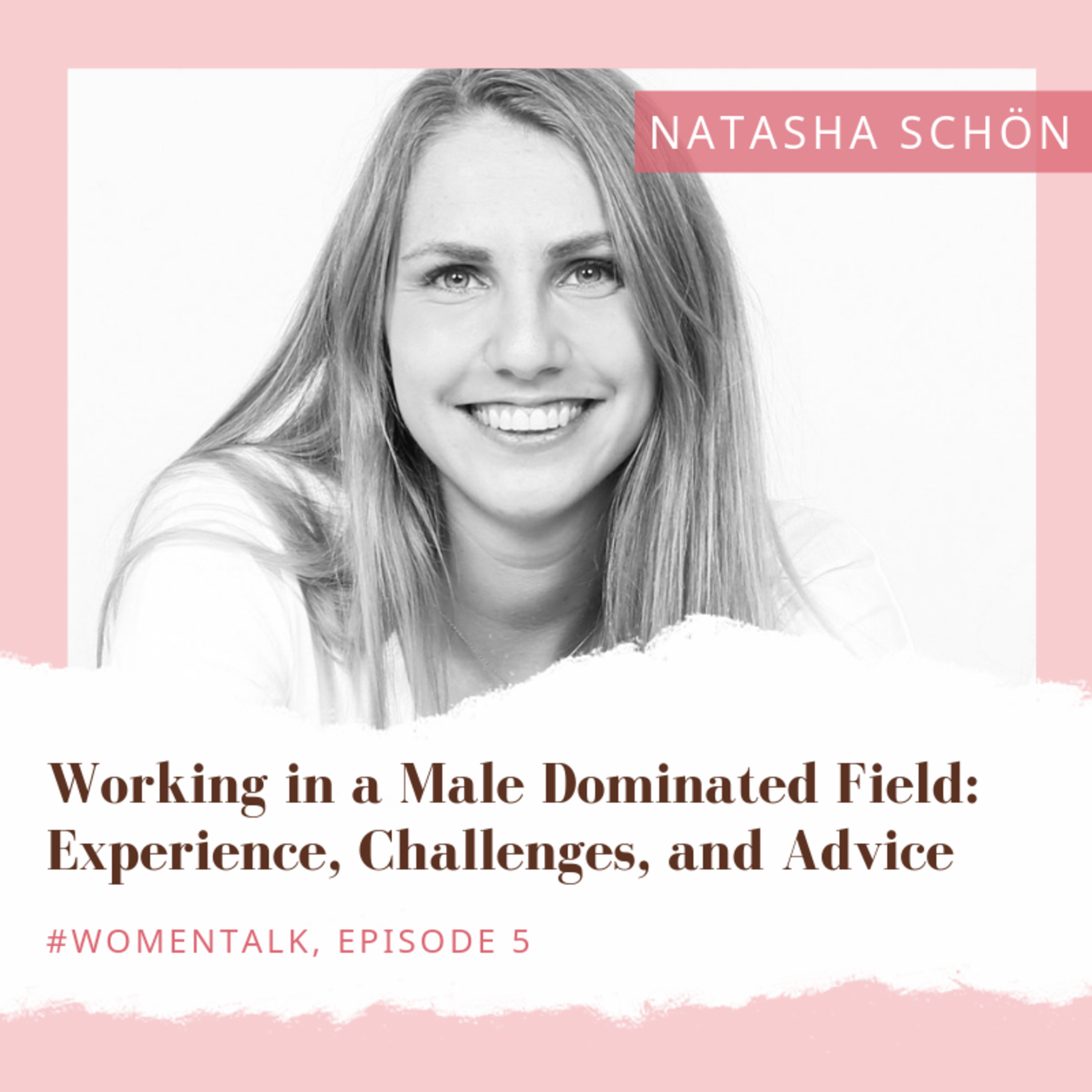 Working in a Male Dominated Field: Experience, Challenges, and Advice