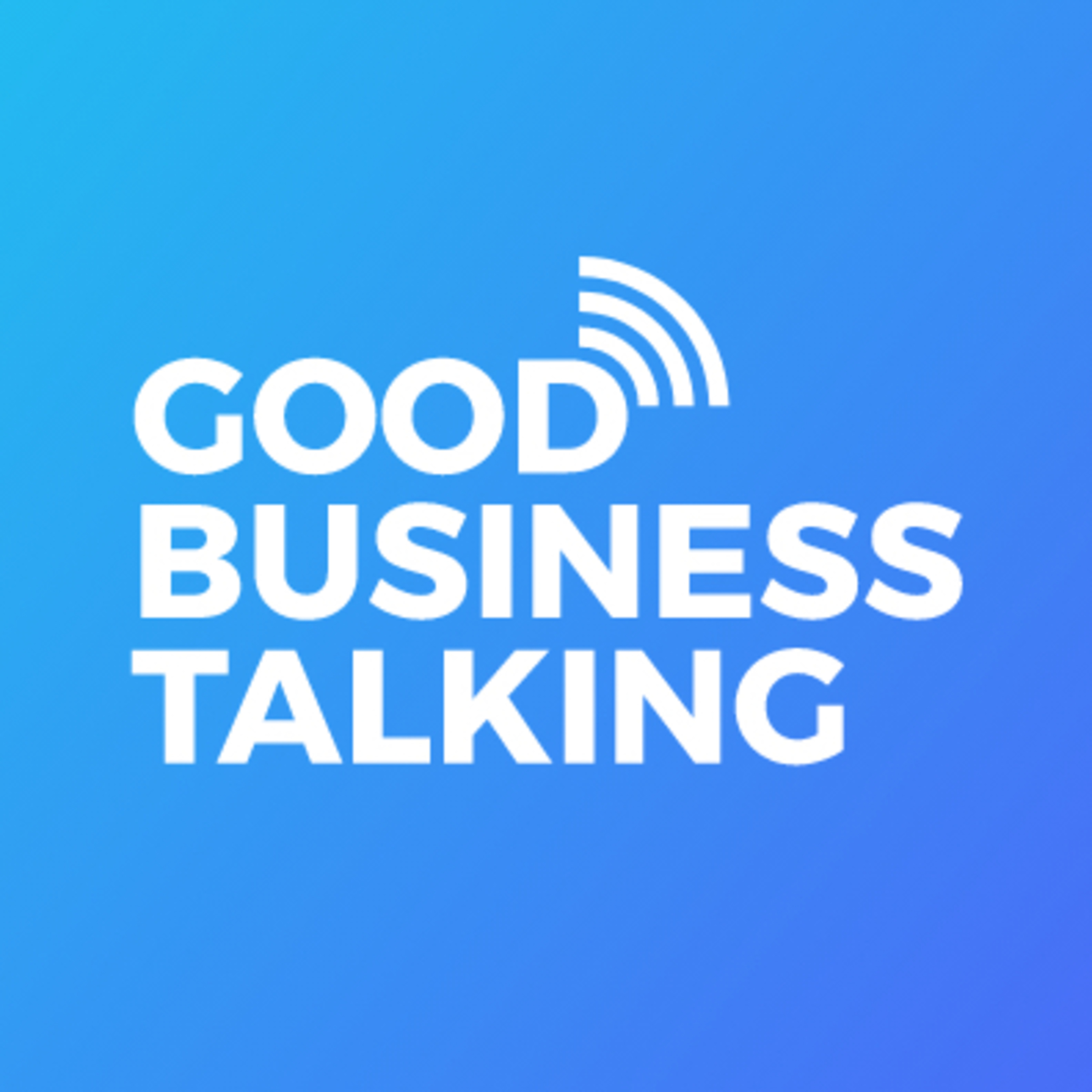 Intro to Good Business Talking