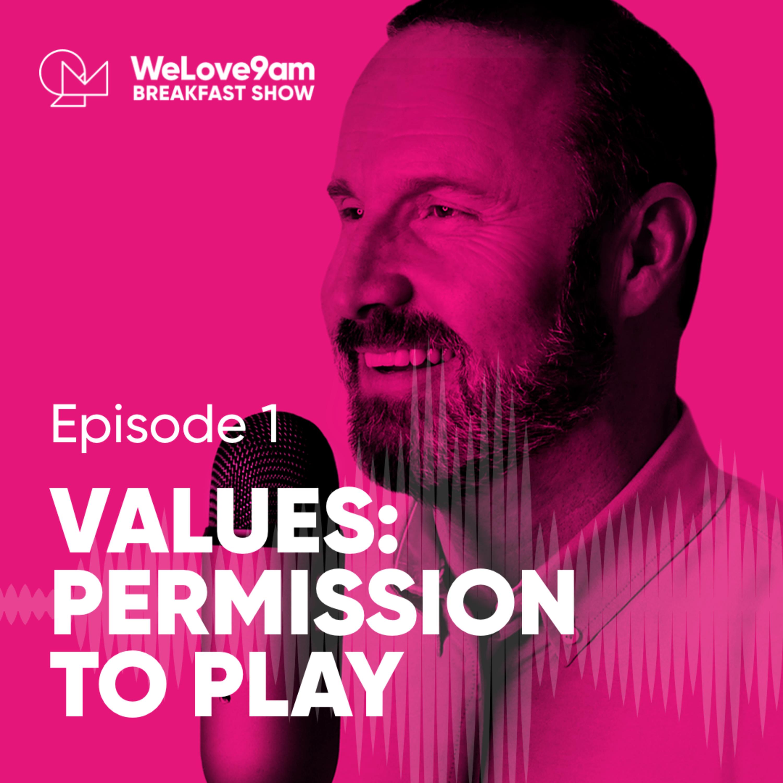 E1. Values: Permission to play