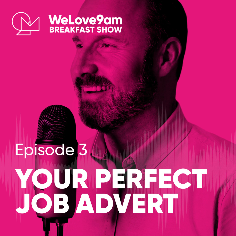 E3. Your perfect job advert