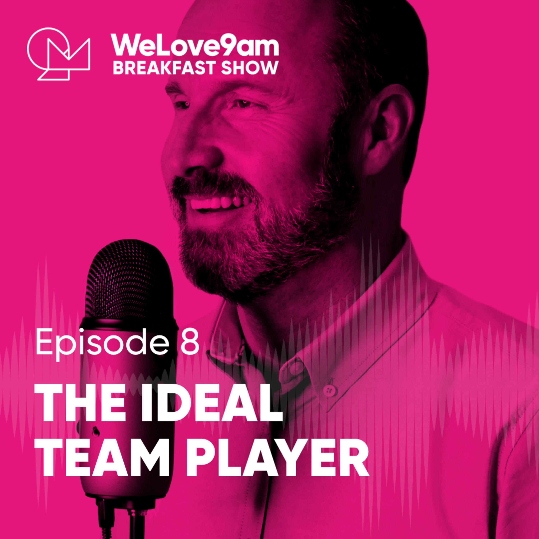 E8. The Ideal Team Player