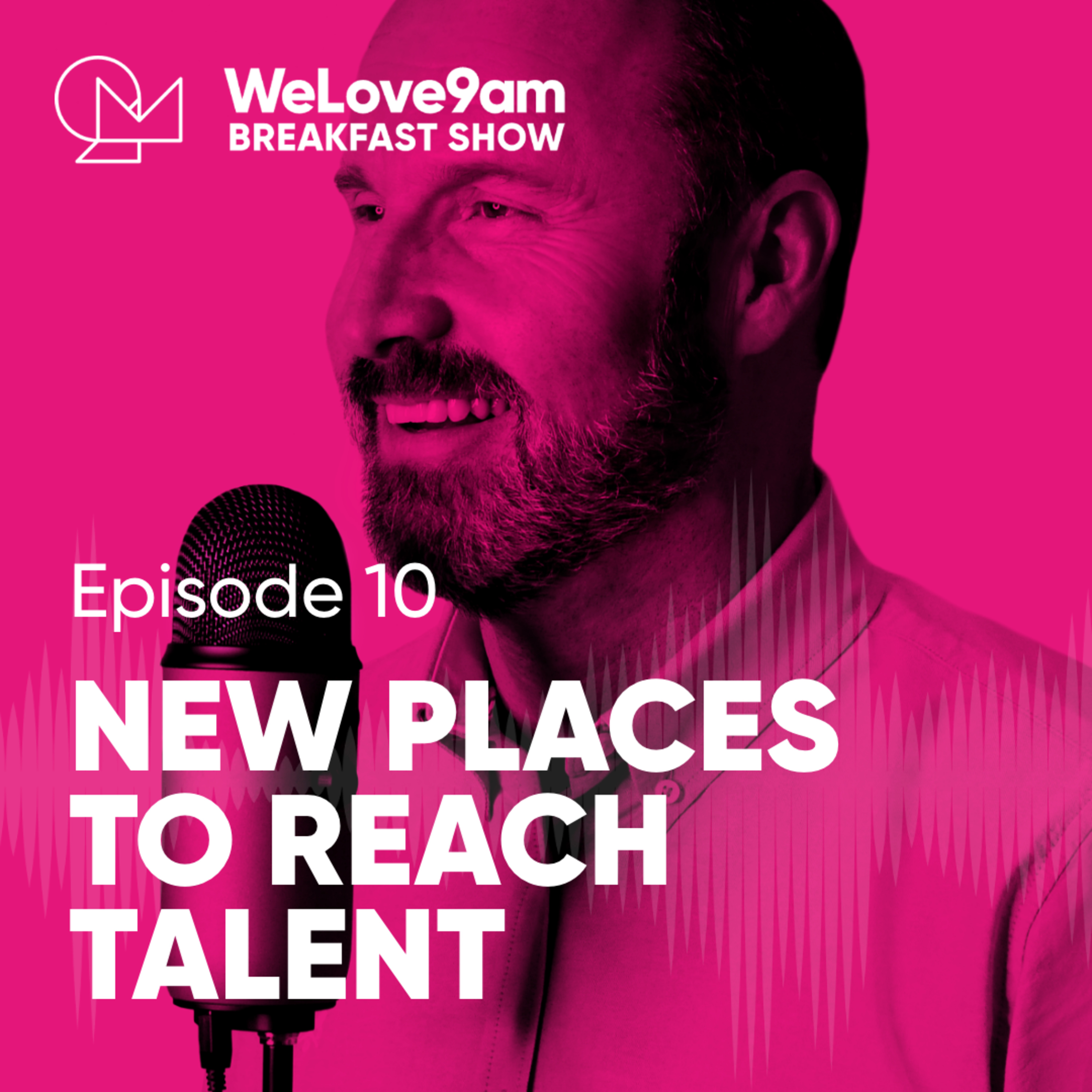 E10. New places to reach talent