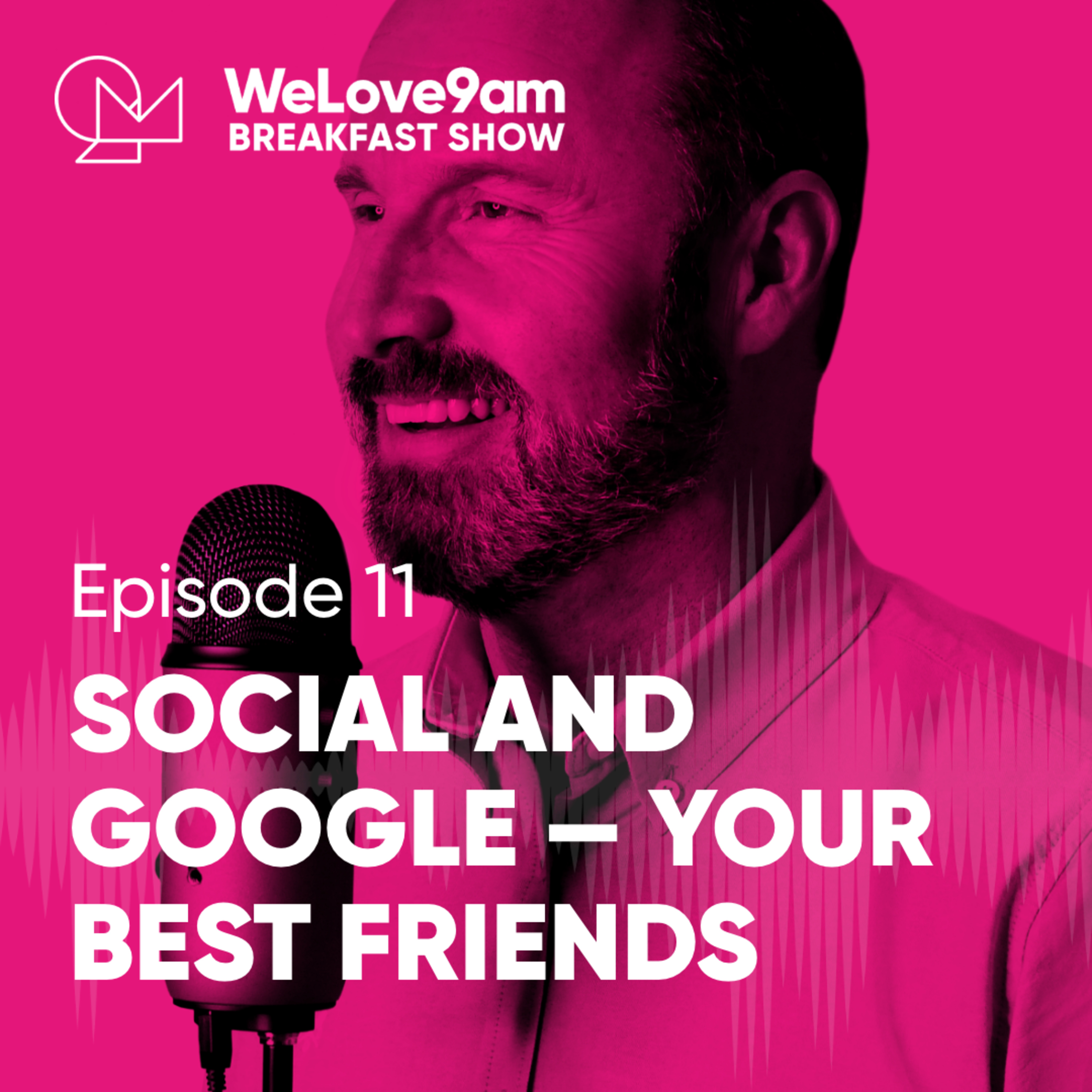 E11. Social and Google — your best friends