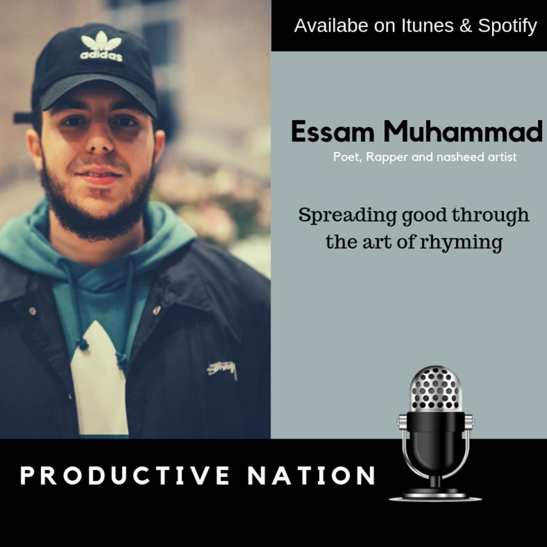 Spreading good through the art of rhyming - Essam Muhammad