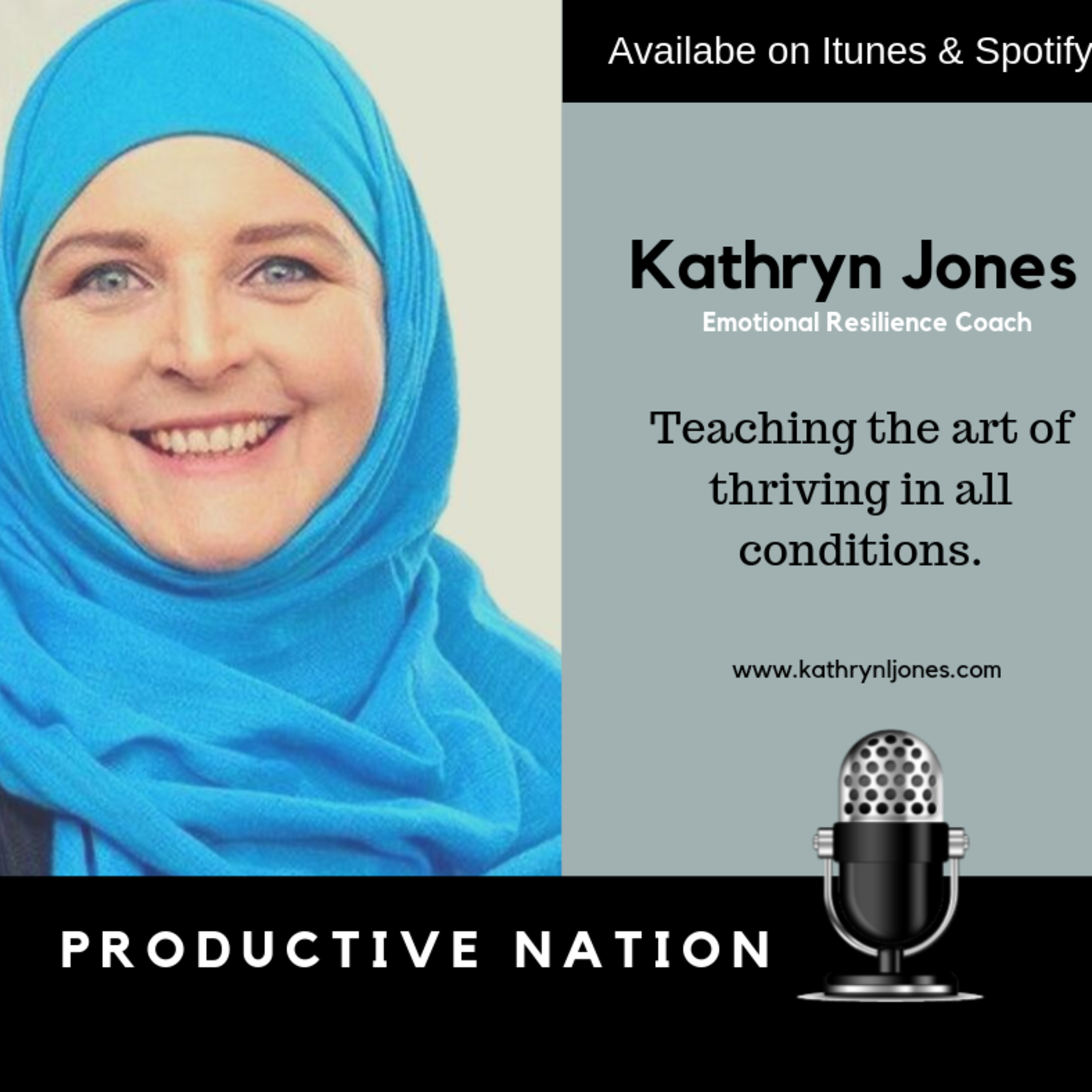 Teaching the art of thriving in all conditions - Kathryn Jones