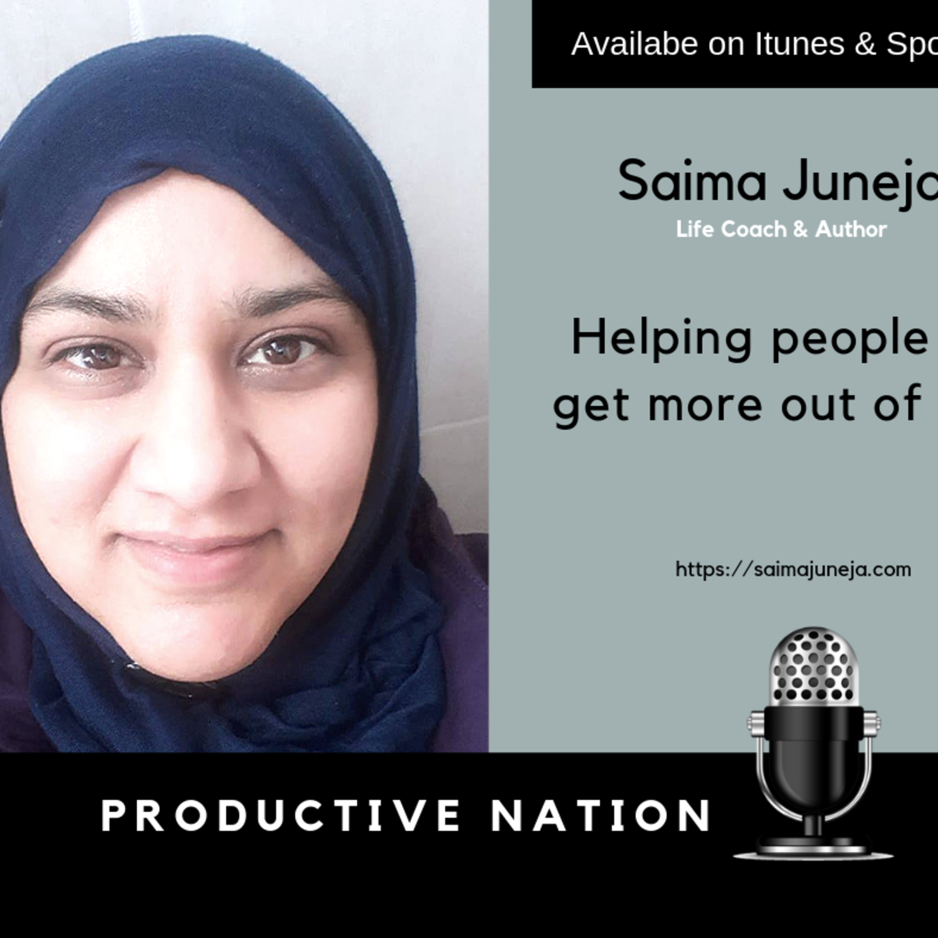 Helping people to get more out of life - Saima Juneja