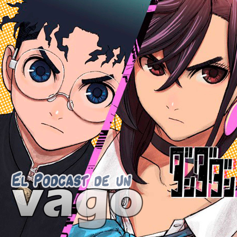 VagoPodcast #147: Mangas de la MangaPlus DanDaDan