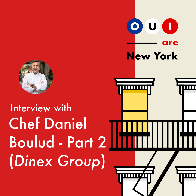 """Chef Daniel Boulud (Part 2/2) : Le Chef Français le plus """"successful"""" des USA. Partie 2: De Chef a Chef d'Entreprise accompli 👨🏼🍳"""