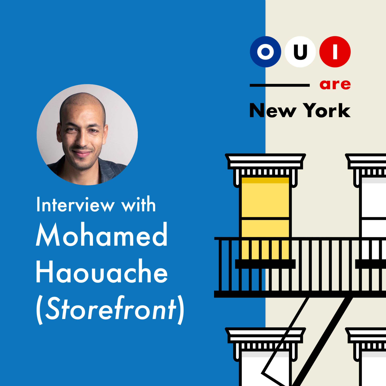 Mohamed Haouache (Storefront) : Il a créé le Airbnb du pop-up store.