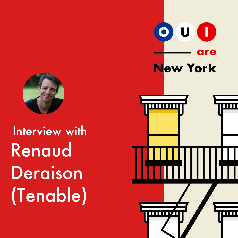 Renaud Deraison (Tenable) : De drop-out en Math Sup a l'IPO au Nasdaq en 2018!