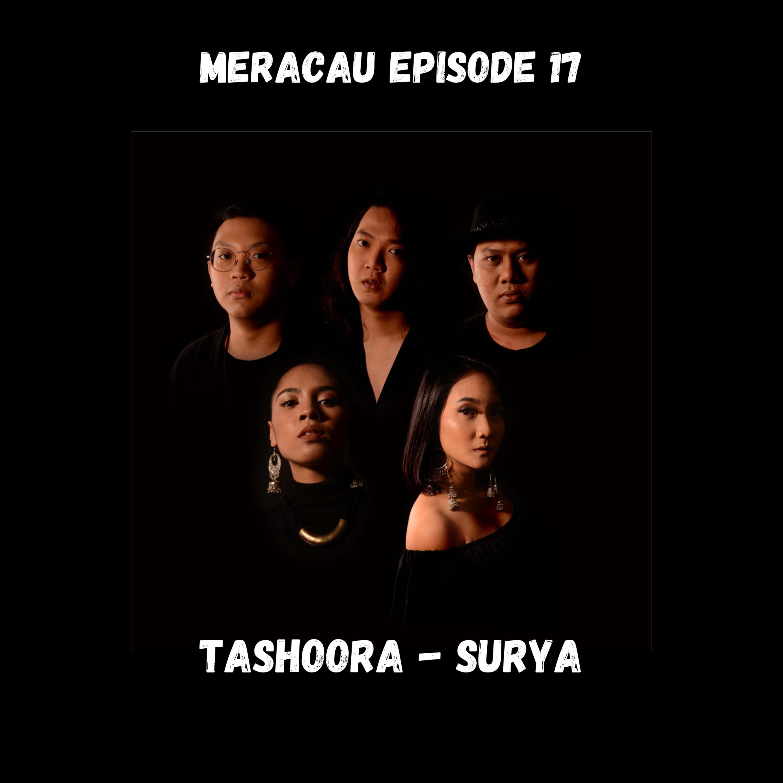 MERACAU EPISODE 17 : TASHOORA - SURYA