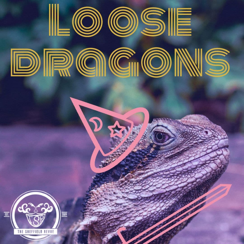 Loose Dragons - The Pre Pre Sequel
