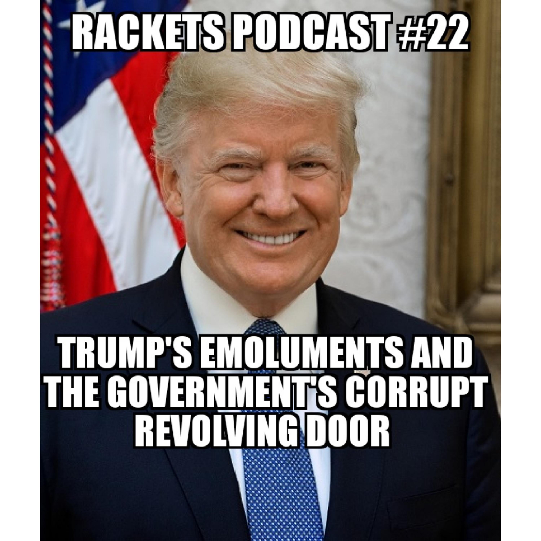 Trump's Emoluments and the Government's Corrupt Revolving Door