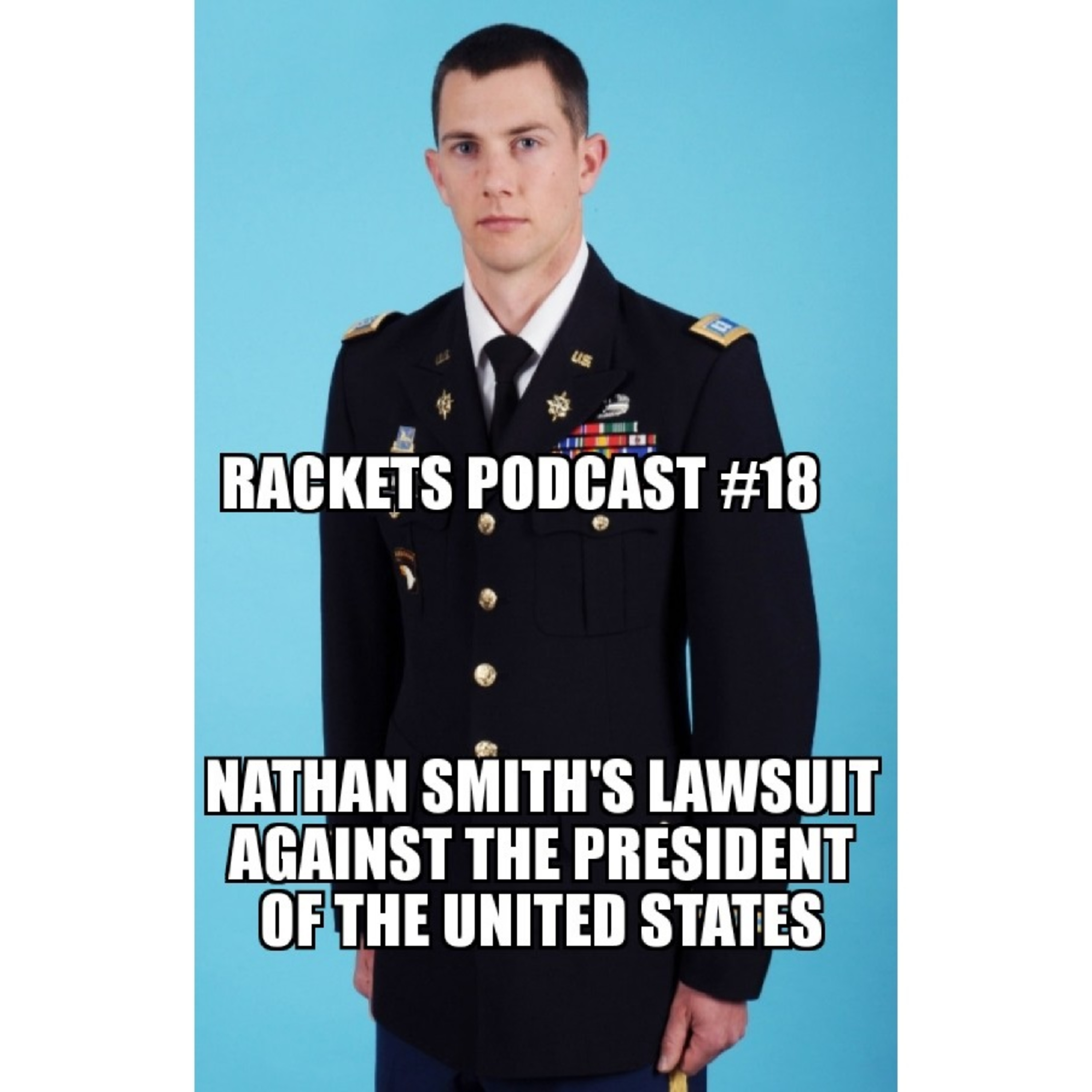Nathan Smith's Lawsuit Against the President of the United States