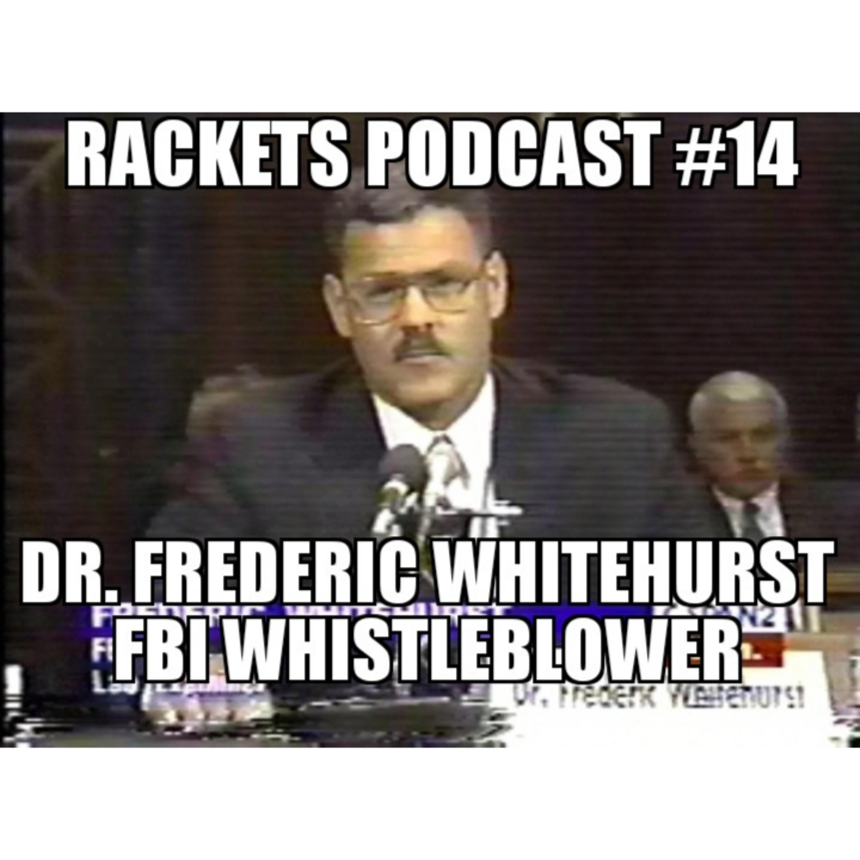 Dr. Frederic Whitehurst - FBI Whistleblower