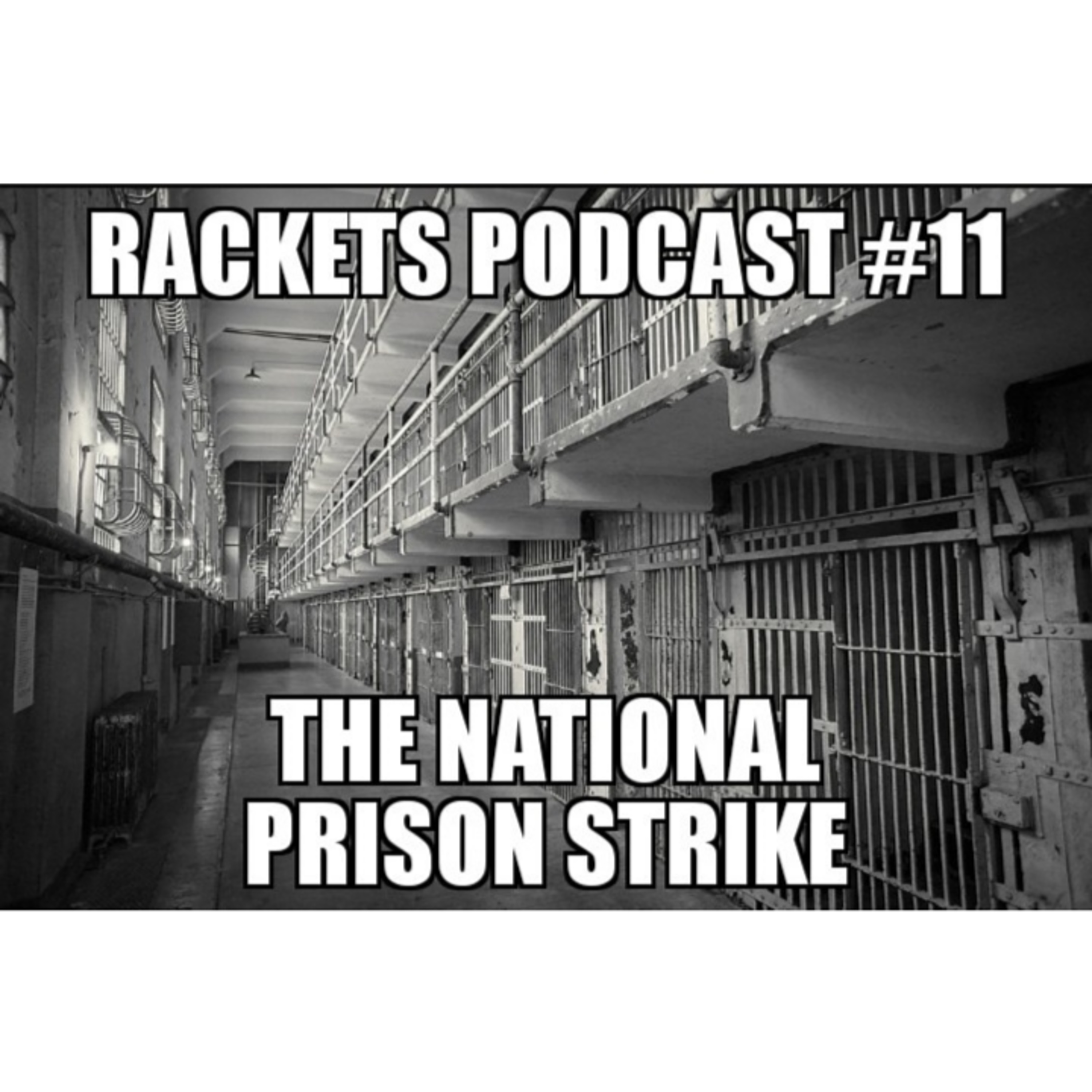 The National Prison Strike