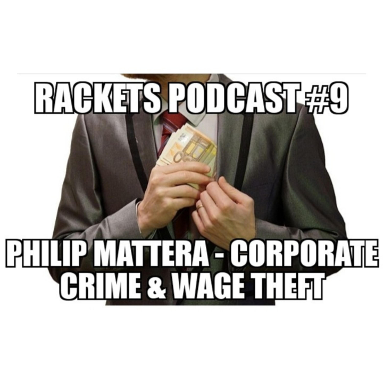 Philip Mattera - Corporate Crime & Wage Theft