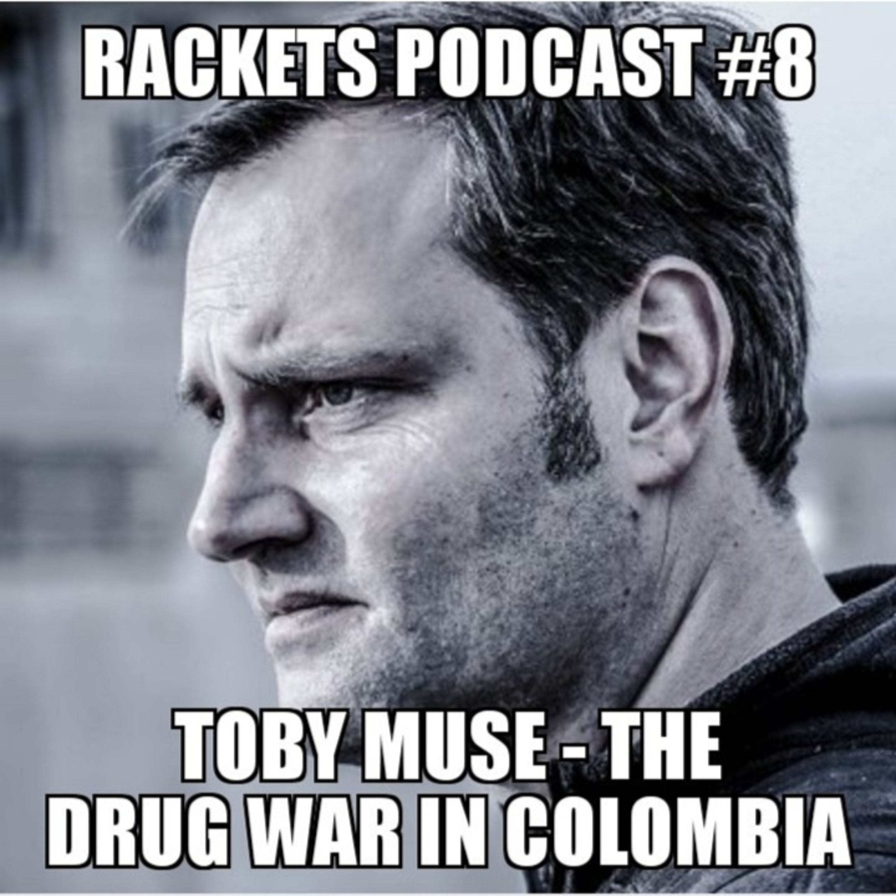Toby Muse - The Drug War in Colombia