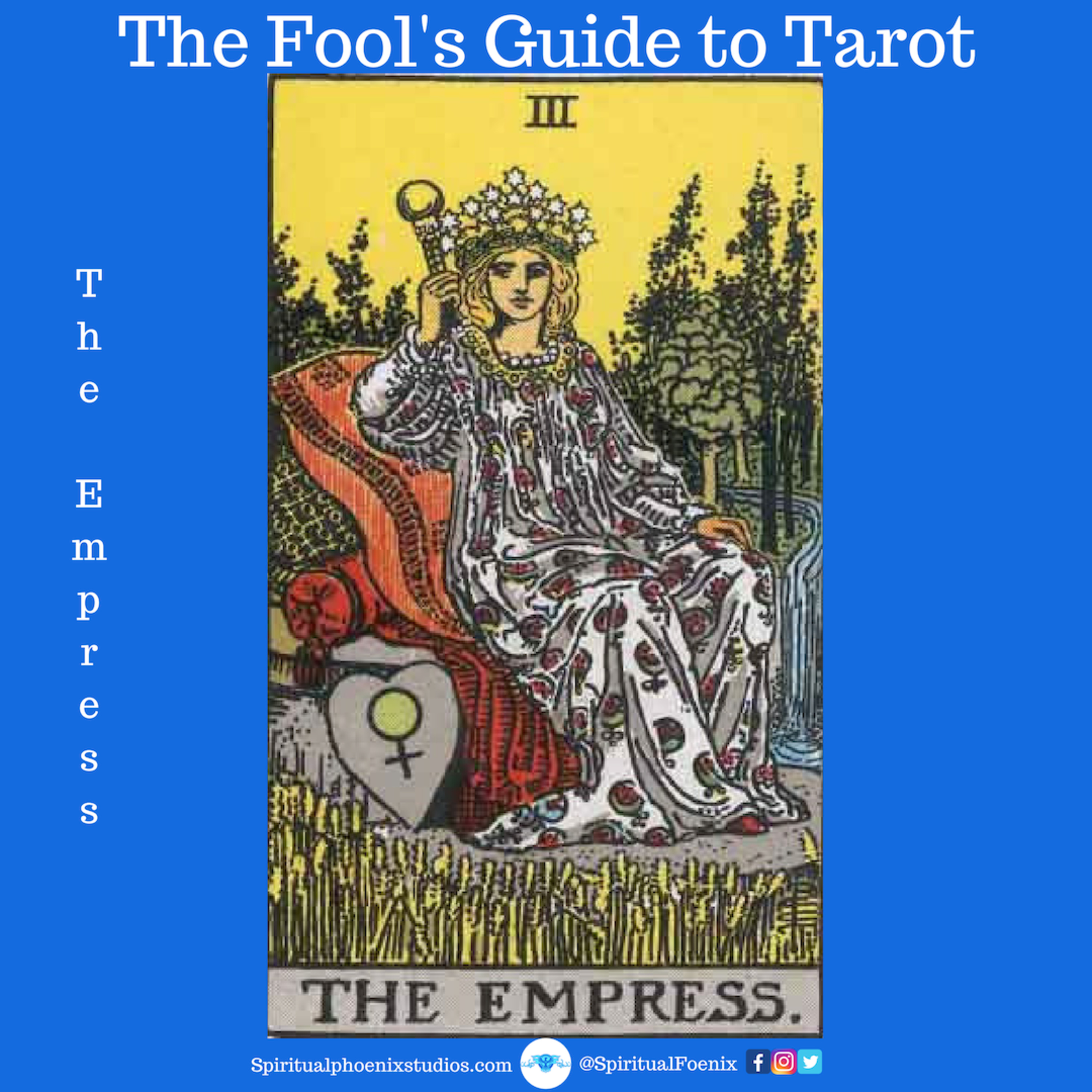 The Fools Guide to Tarot | How to read Tarot | The Empress and the 3s