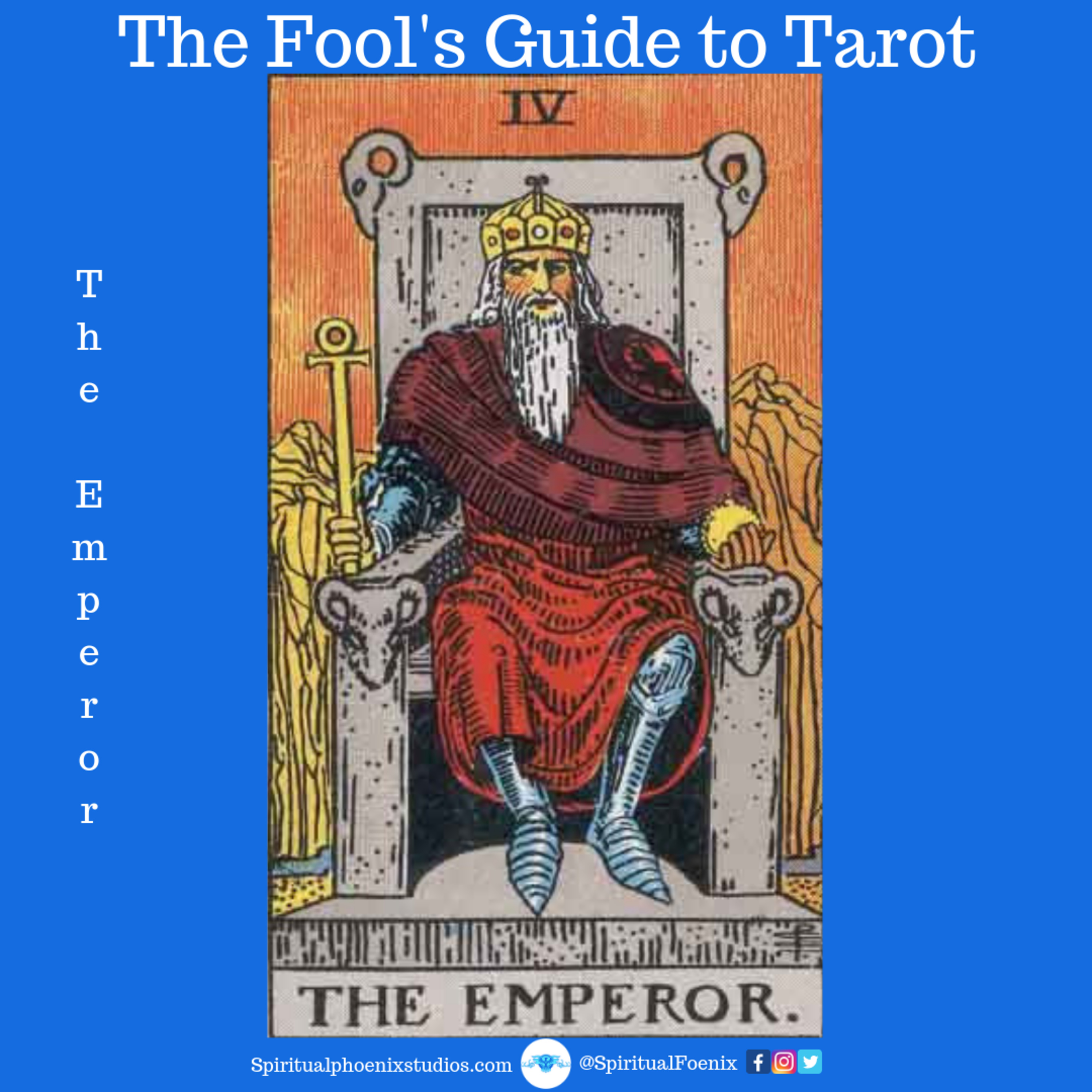 The Fools Guide to Tarot | How to read Tarot | The Emperor and the 4s