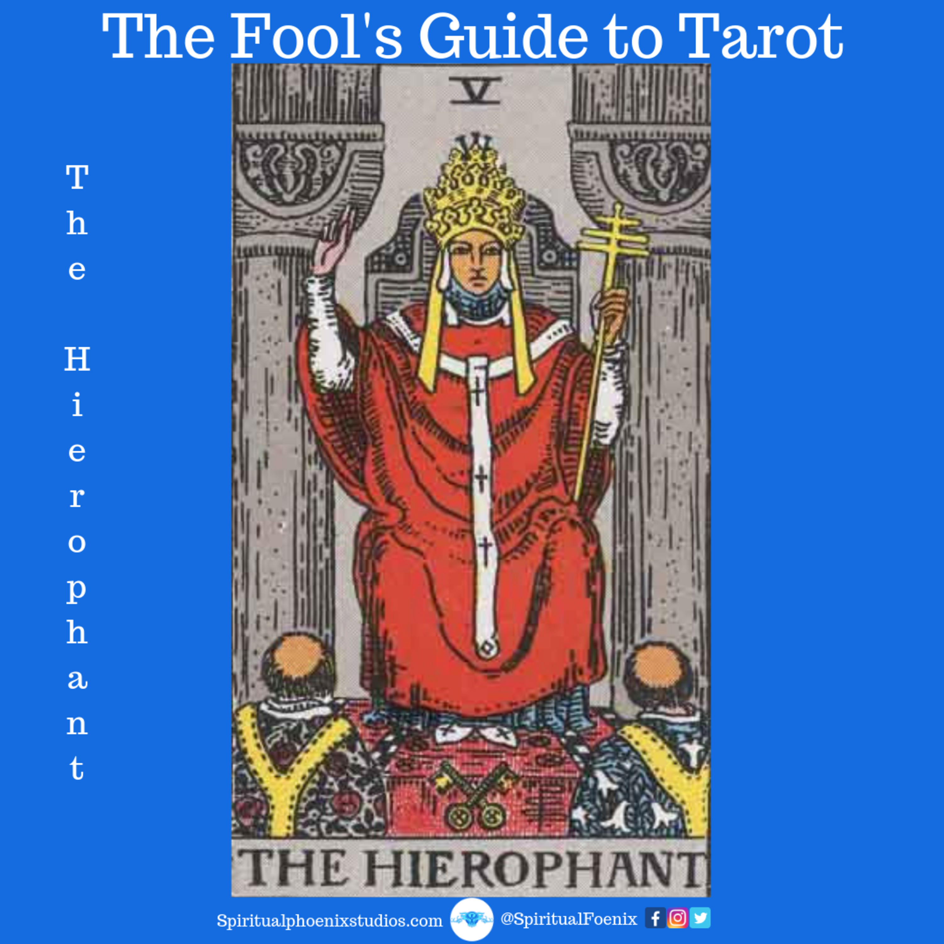 The Fools Guide to Tarot | How to read Tarot | The Hierophant and 5s