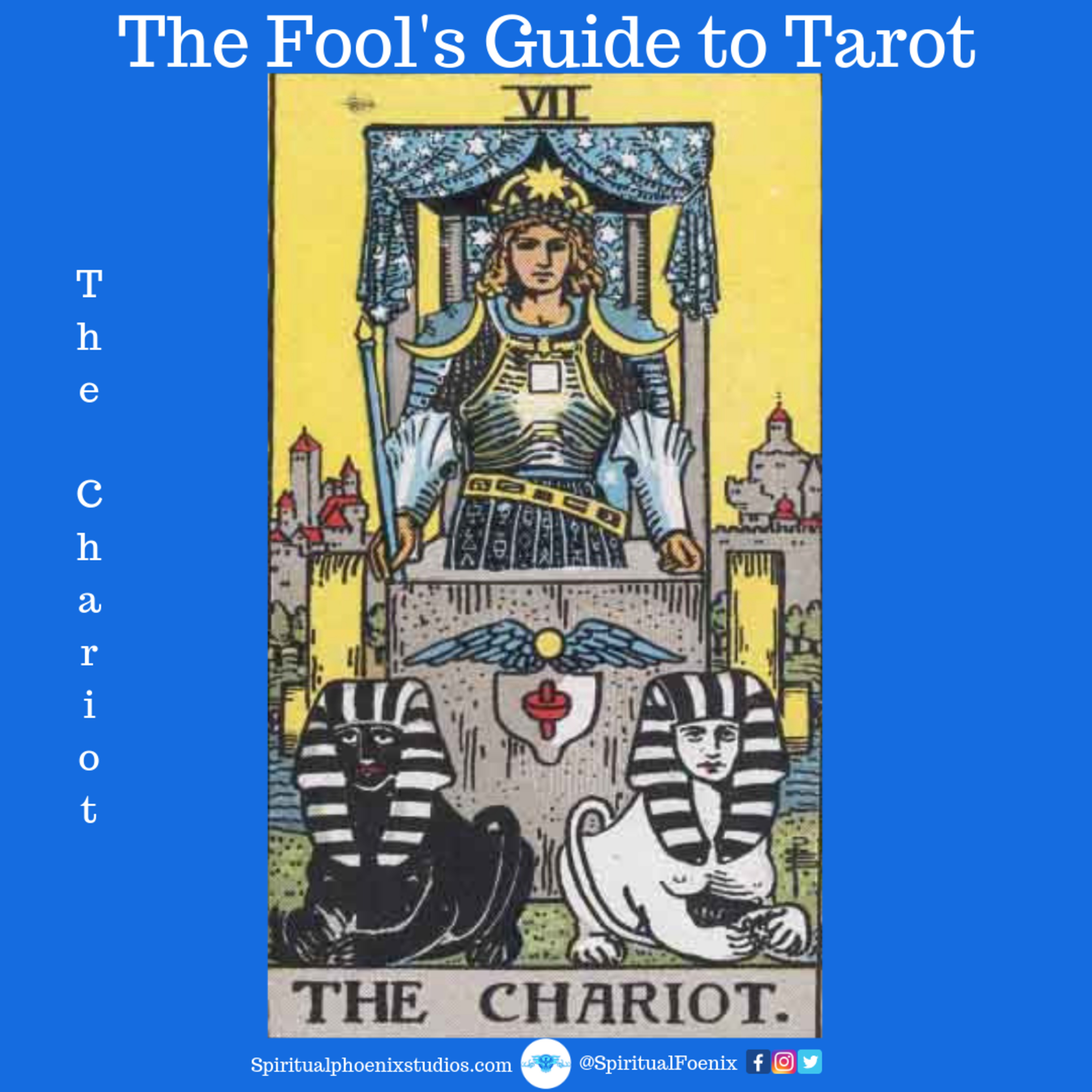 The Fools Guide to Tarot | How to read Tarot | The Chariot and 7s