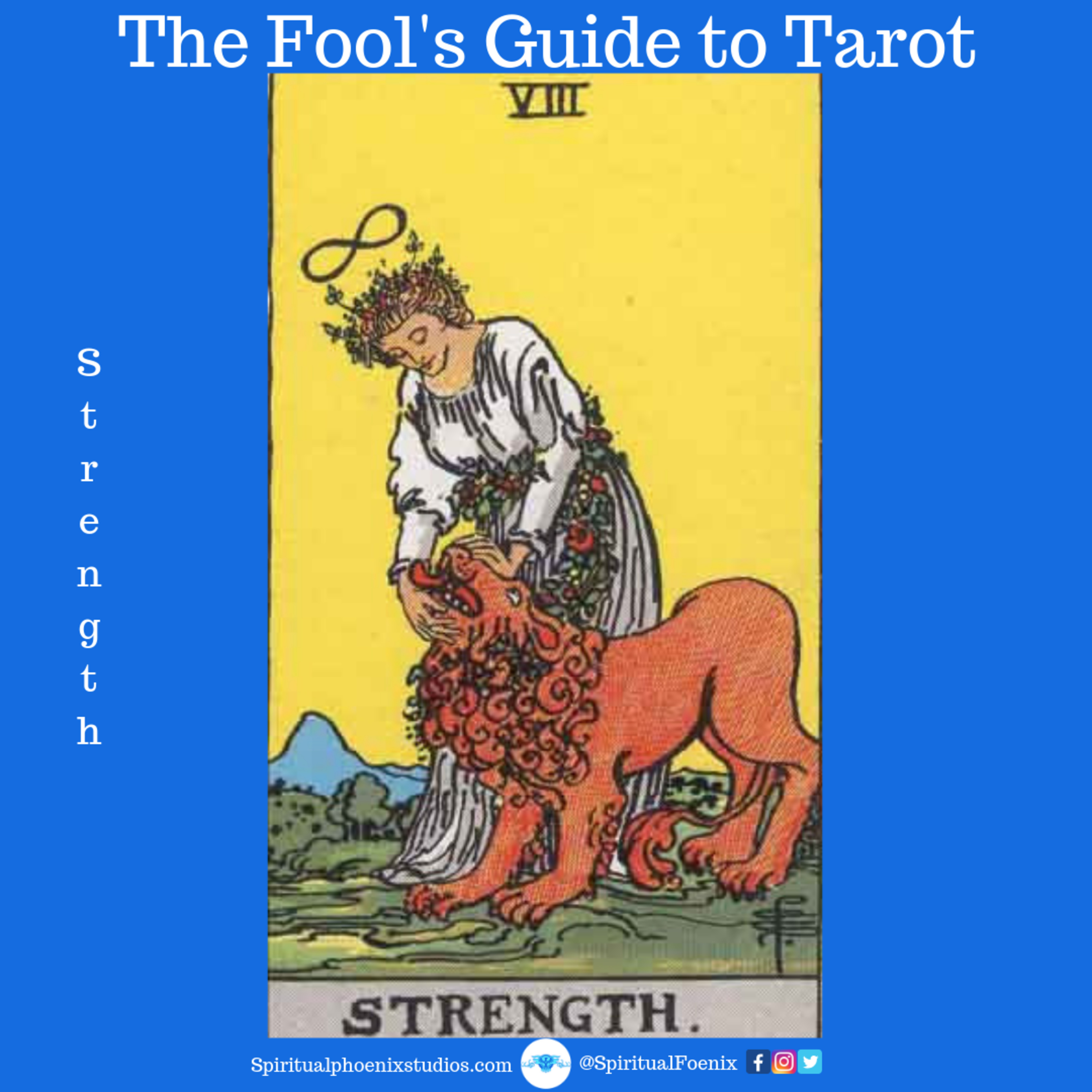 The Fools Guide to Tarot | How to read Tarot | Strength and the 8s