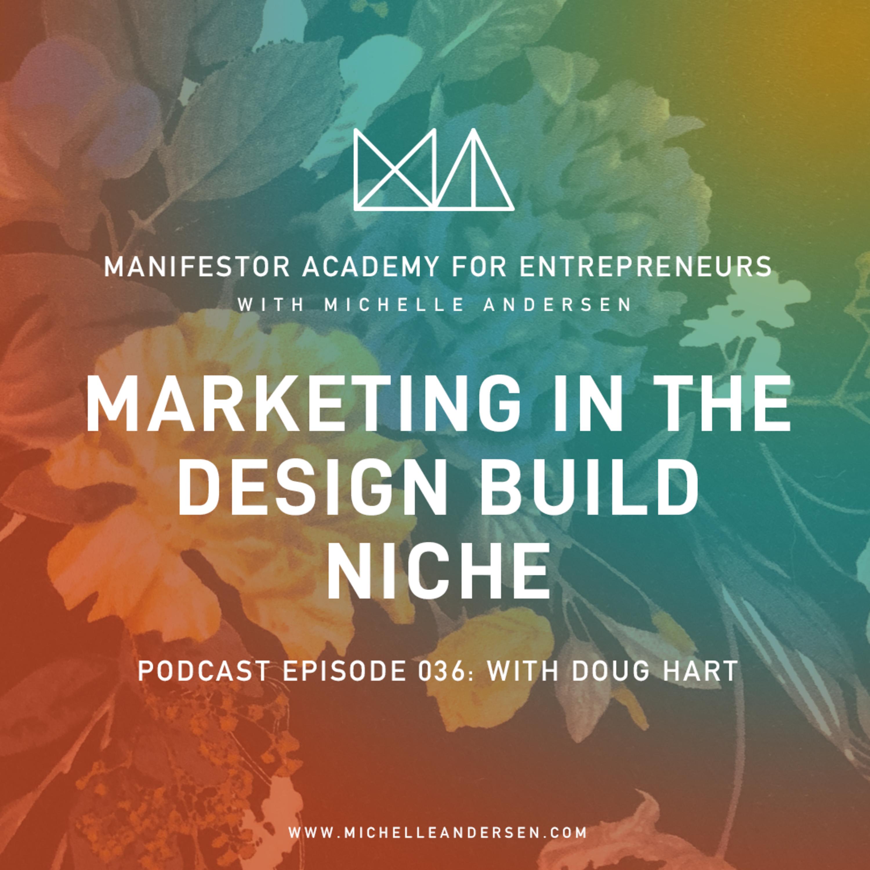 Doug Hart on Marketing in The Design Build Niche