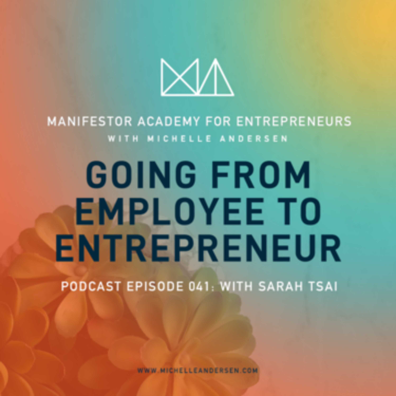 Sarah Tsai on Going From Employee to Entrepreneur