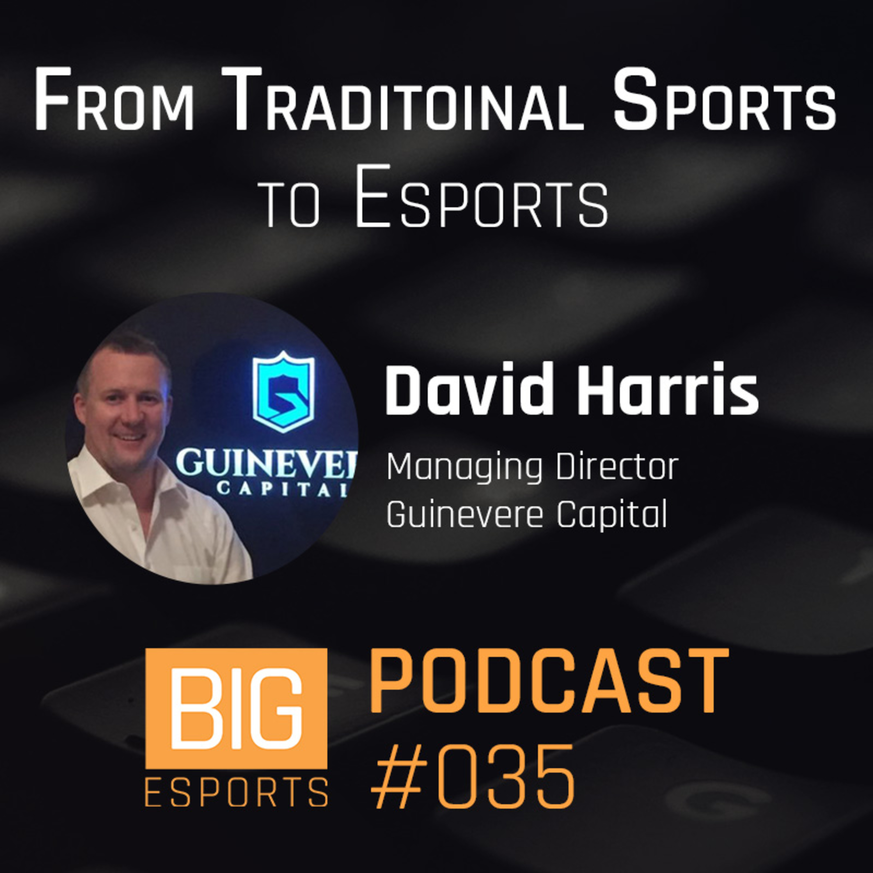 #035 - From Traditional Sports to Esports