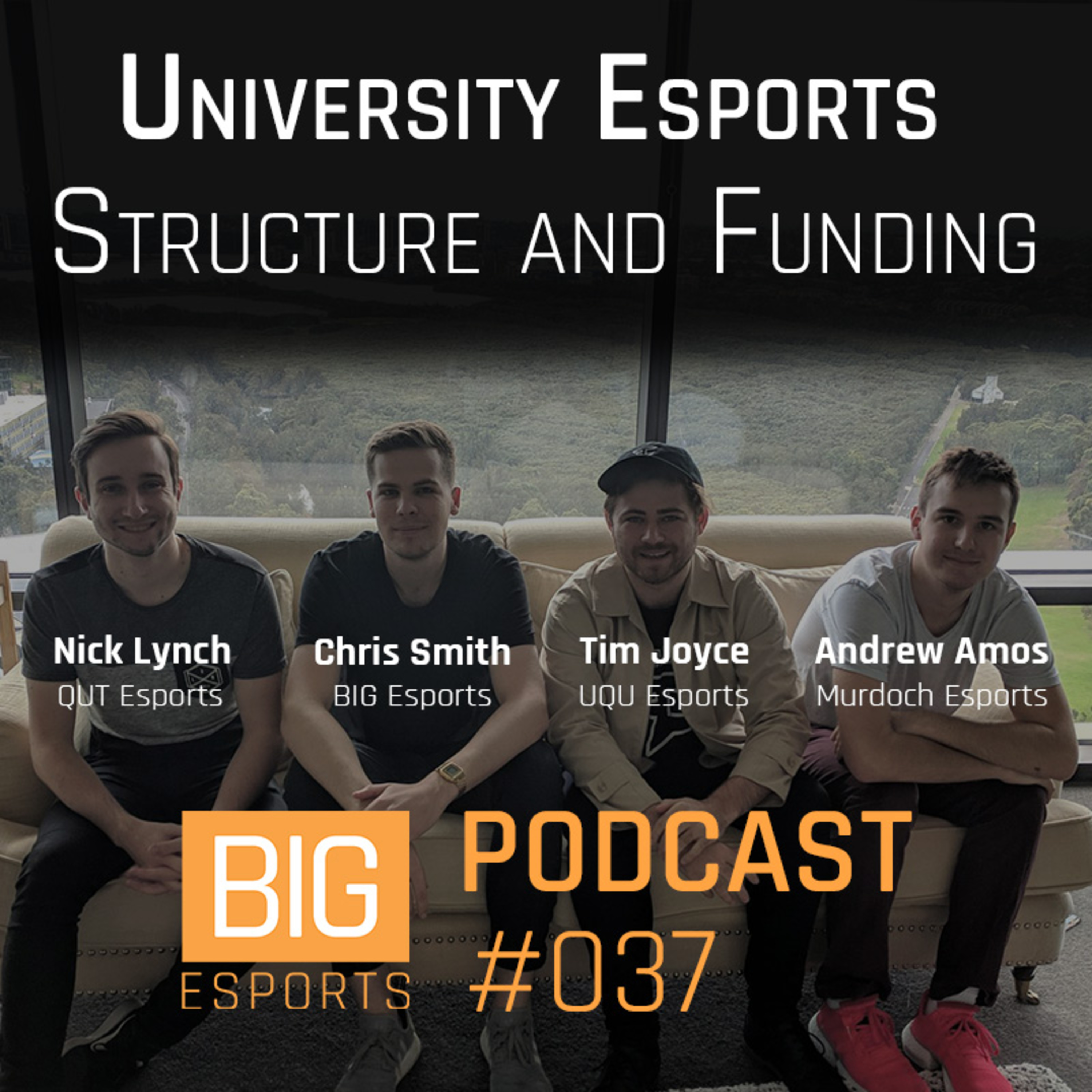#037 - University Esports, Structure and Funding