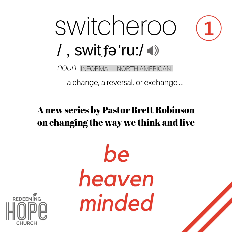 The Switcheroo Part 1