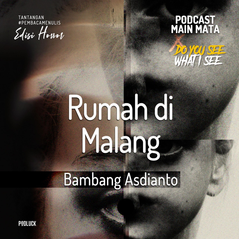 Rumah di Malang | Cerita Pendek Pembaca Menulis #3