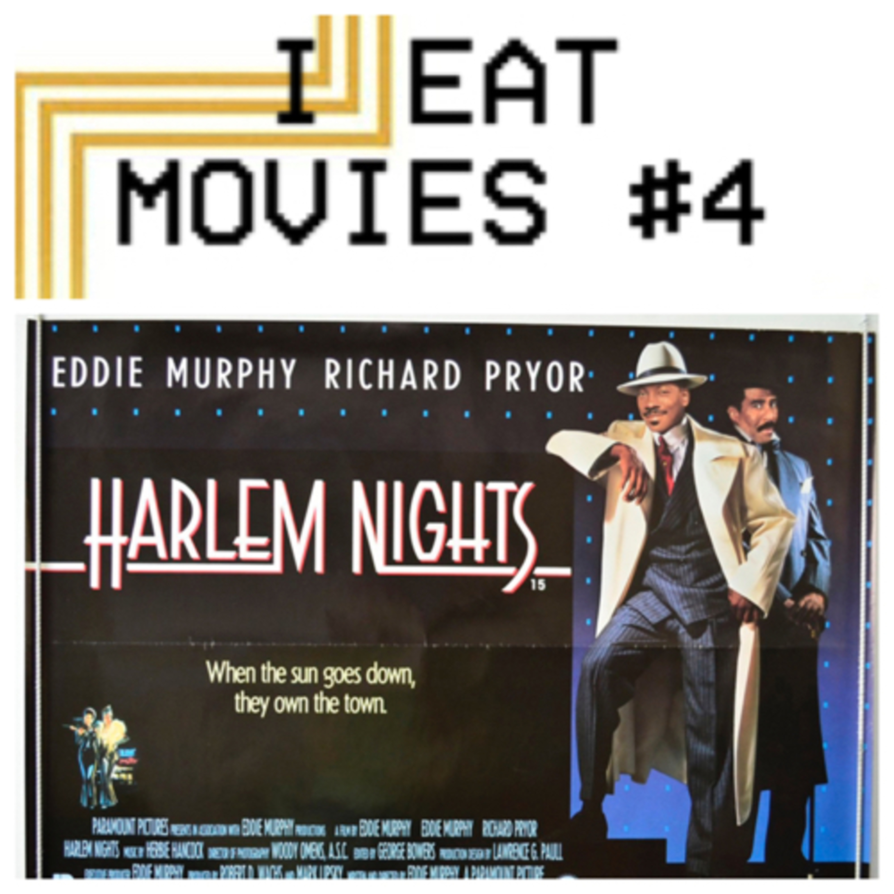 I Eat Movies #4: Mike's First Time - Harlem Nights (1989)