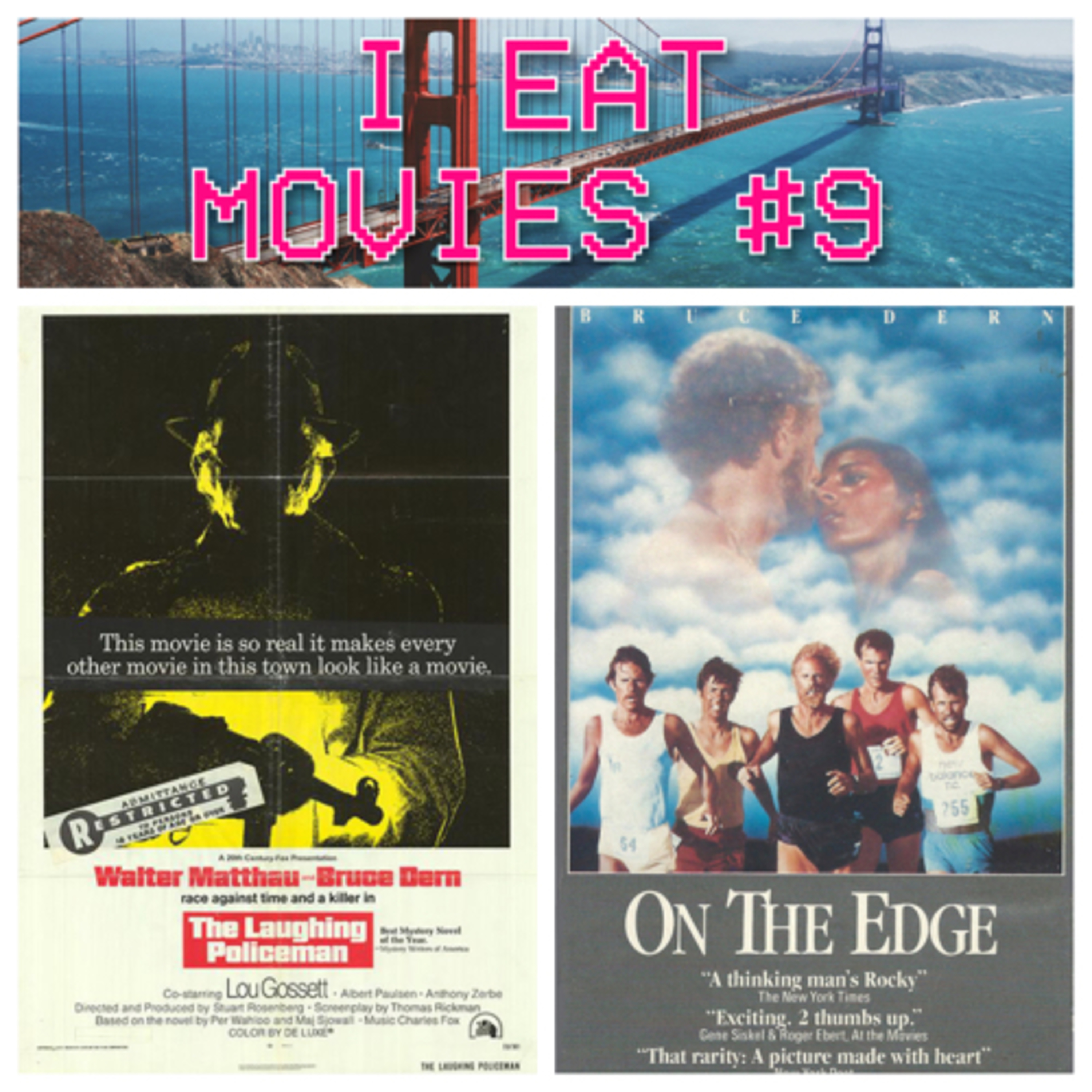 I Eat Movies #9: Dernsie A-Plenty - The Laughing Policeman (1973) / On the Edge (1986)