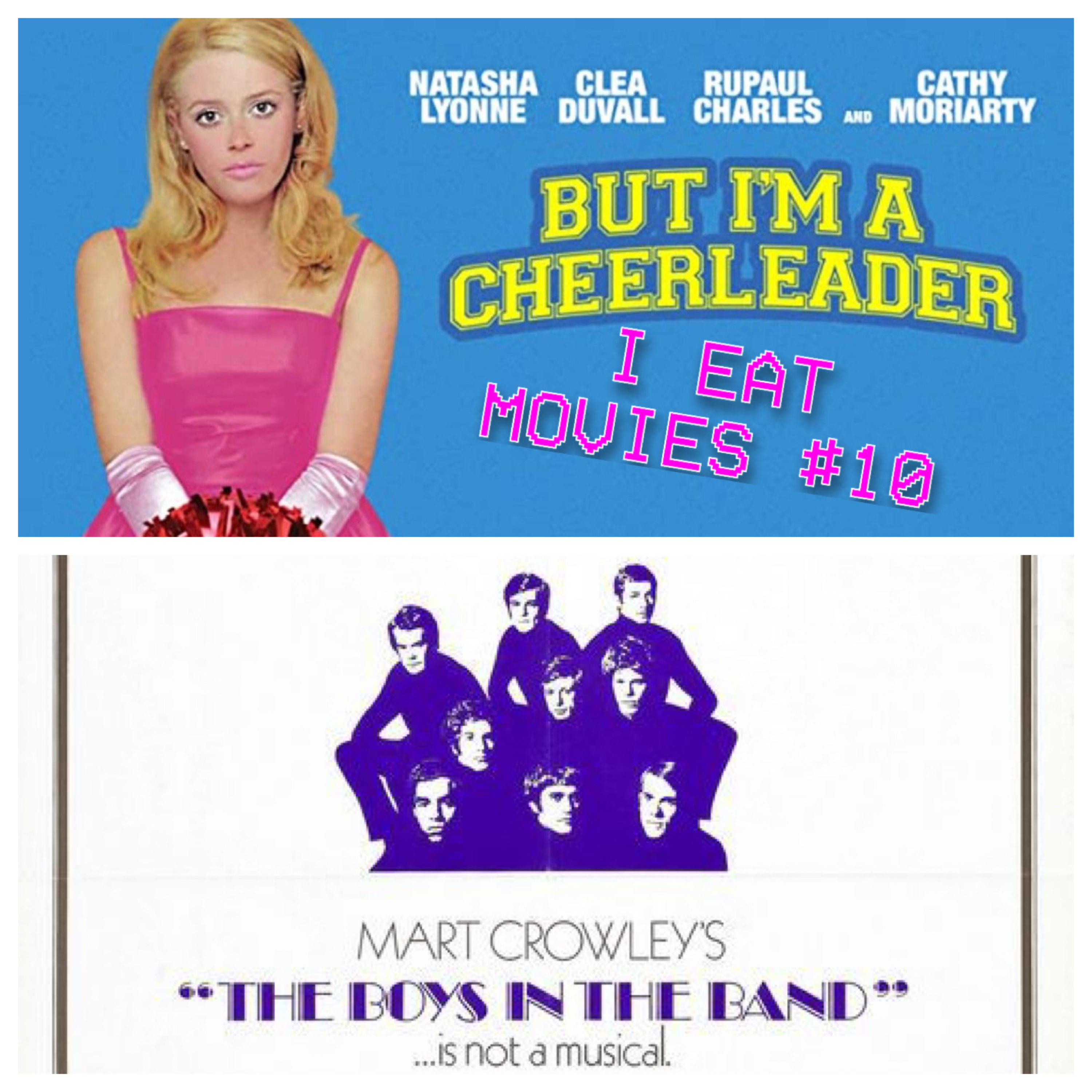 I Eat Movies #10: No Camping! - The Boys in the Band (1970) / But I'm a Cheerleader (1999)