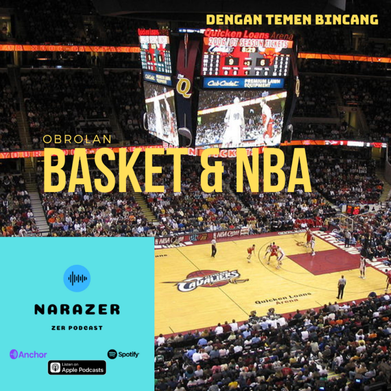 Ngobrolin Basket dan NBA (dgn Temen Bincang)