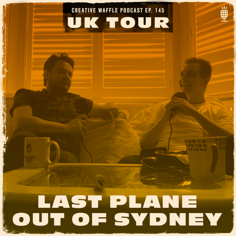 Last plane out of Sydney - George Katralis | Ep. 145 Creative Waffle