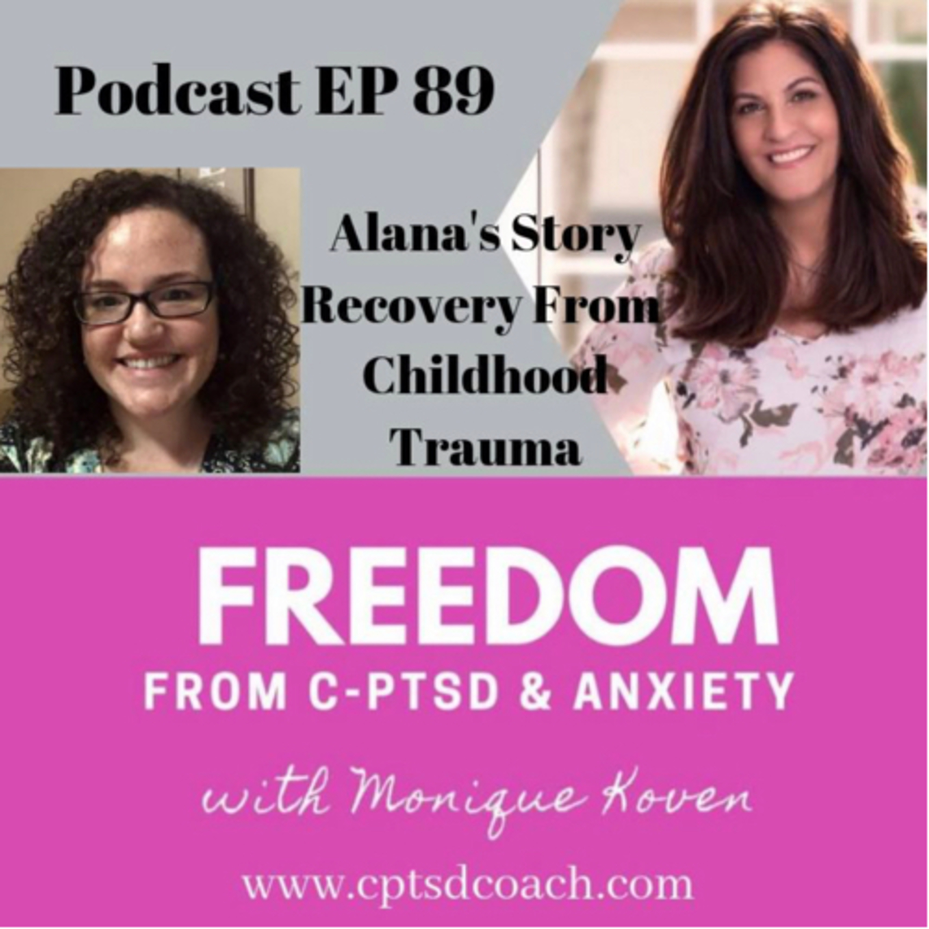 Alana's Story - Recovery From Childhood Trauma.