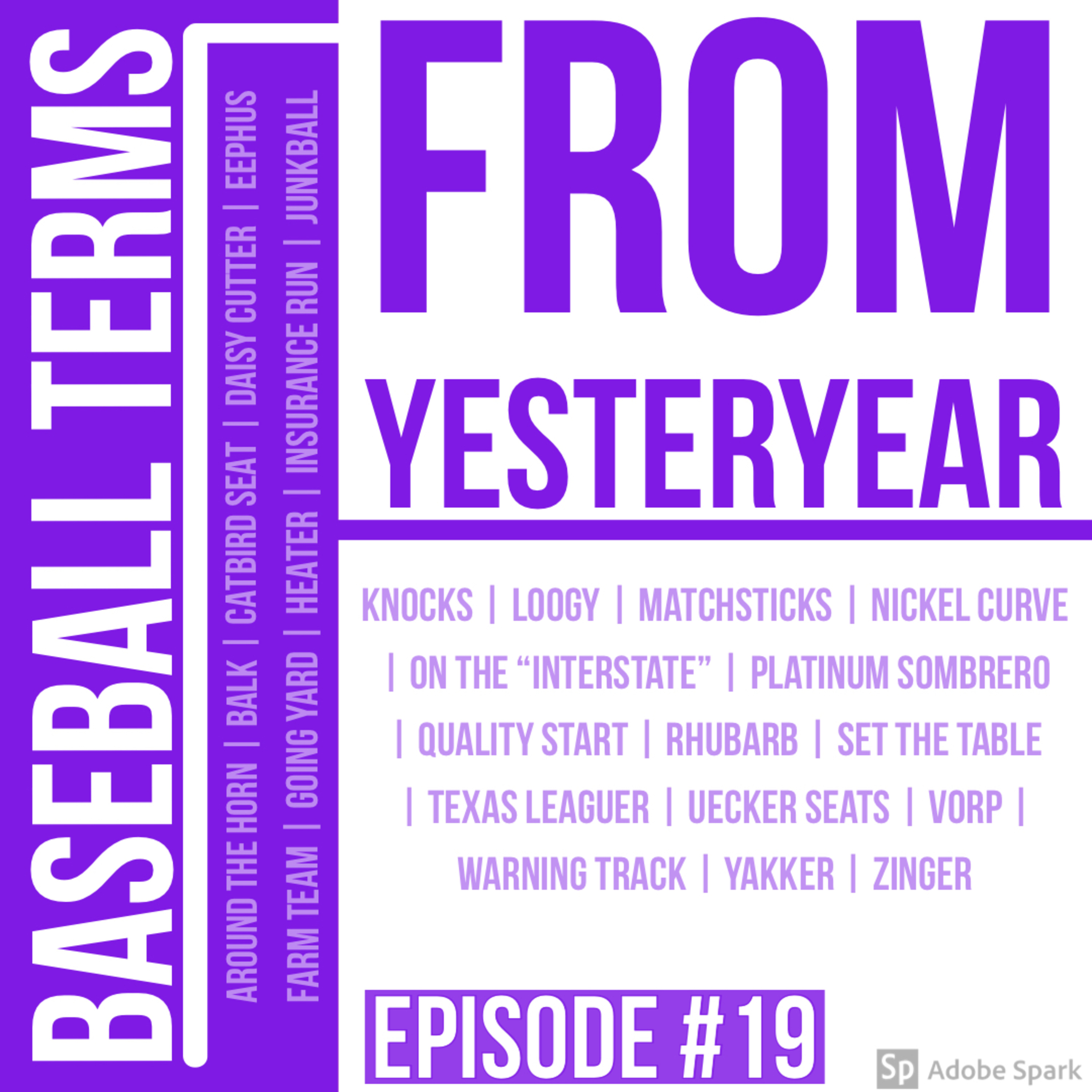 Episode 19: Baseball Terms from Yesteryear