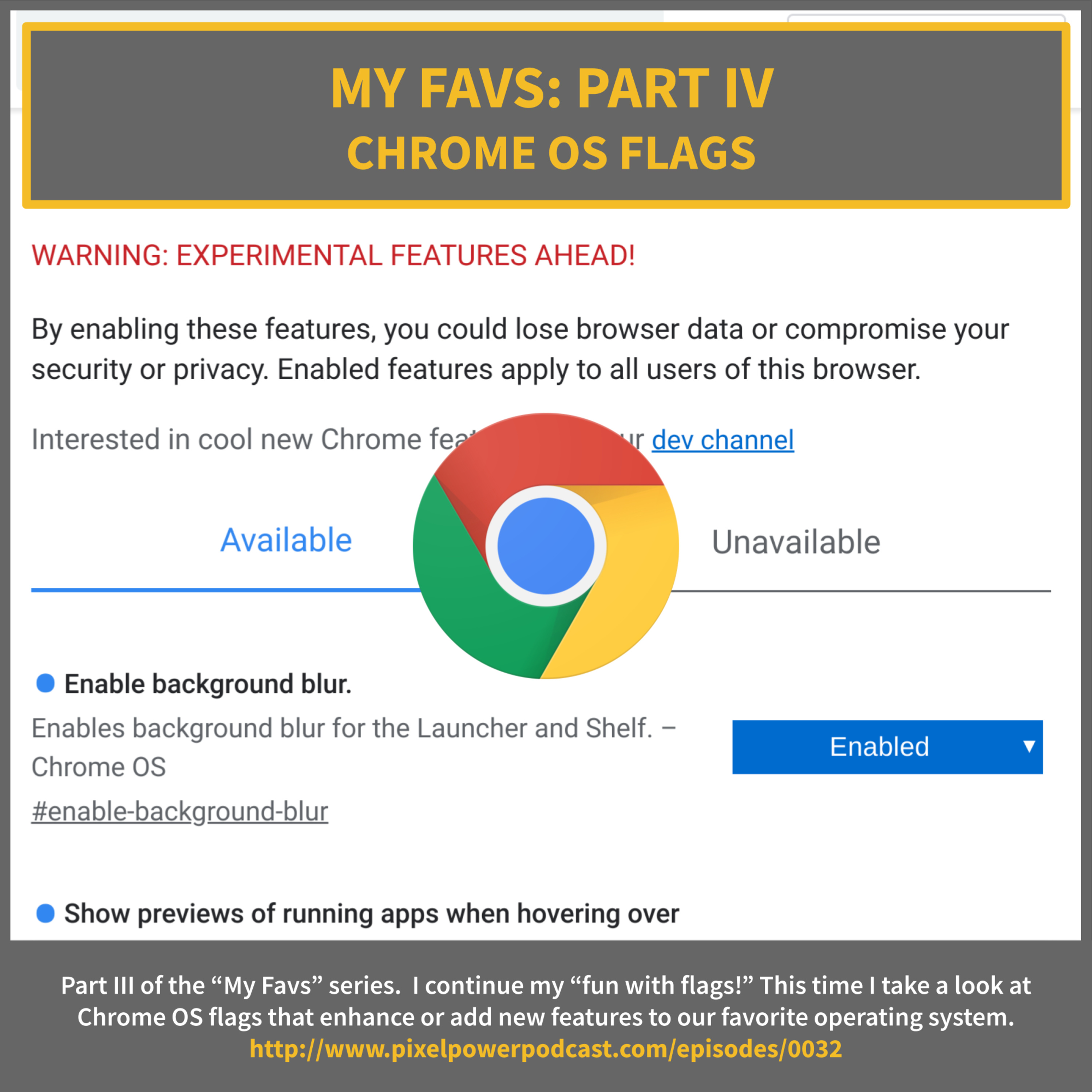 0032: My Favs Part IV: Chrome OS Flags