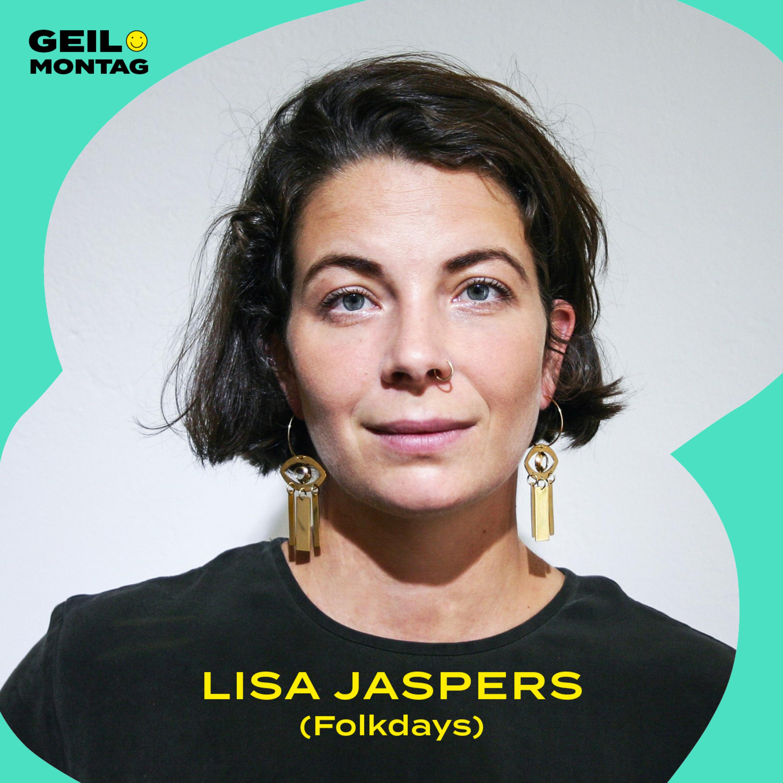 18 Lisa Jaspers (Folkdays): Warum möchtest Du die Mode-Industrie umkrempeln?