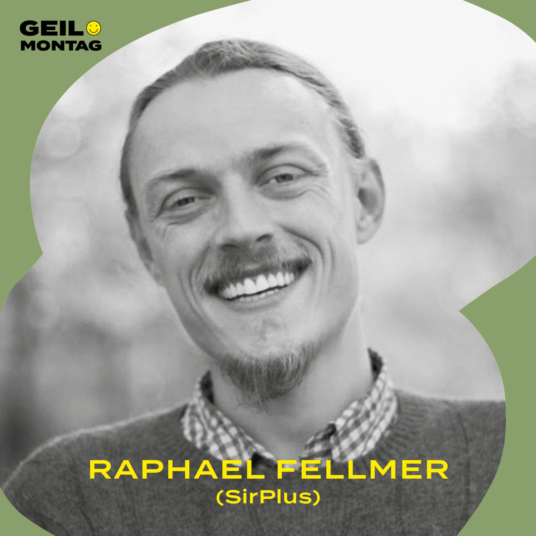 21 Raphael Fellmer (SirPlus): Warum hast Du fünf Jahre ohne Geld gelebt?