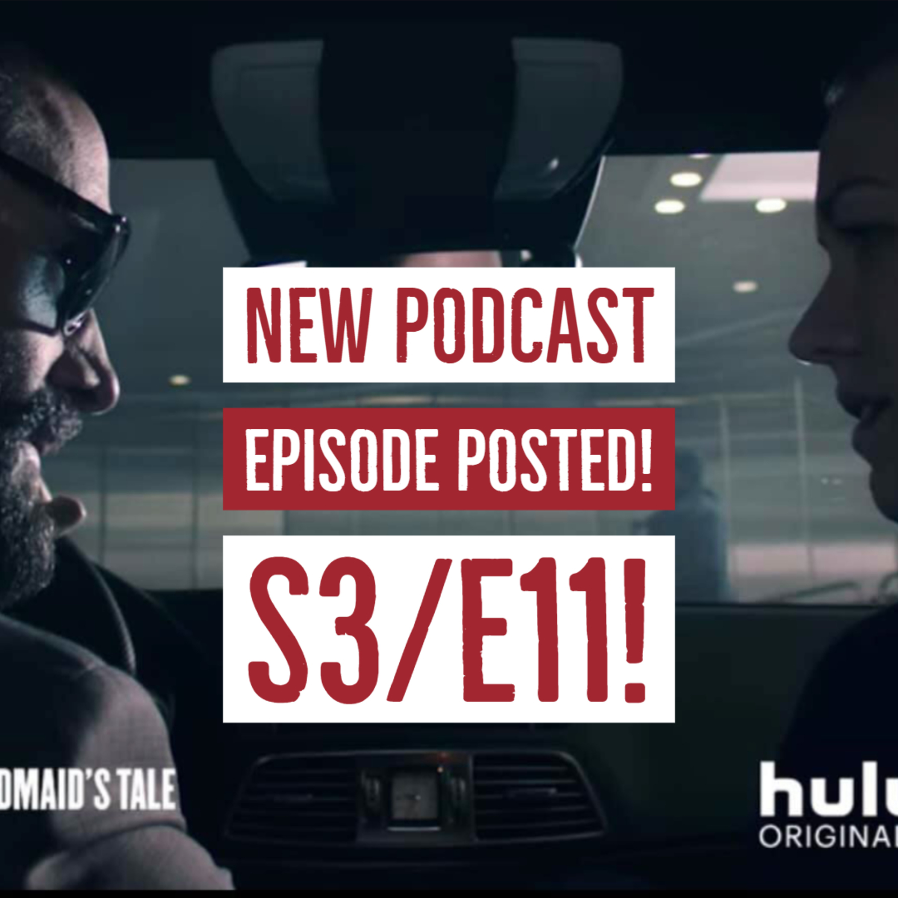 "The Handmaid's Tale on HULU: S3/E11 ""Treason, Coconuts and a Holey Commander"""