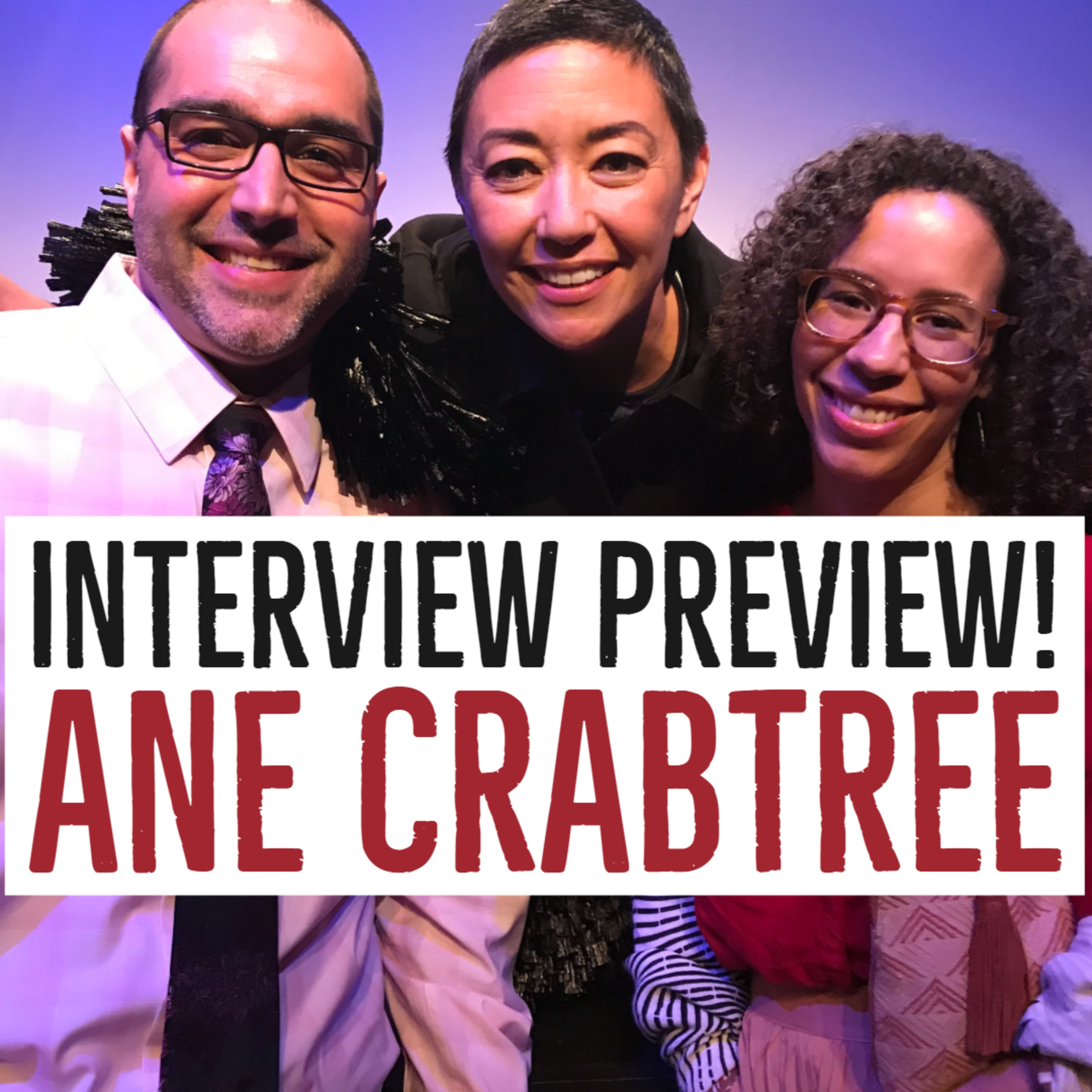 Interview Sneak Peak! Ane Crabtree