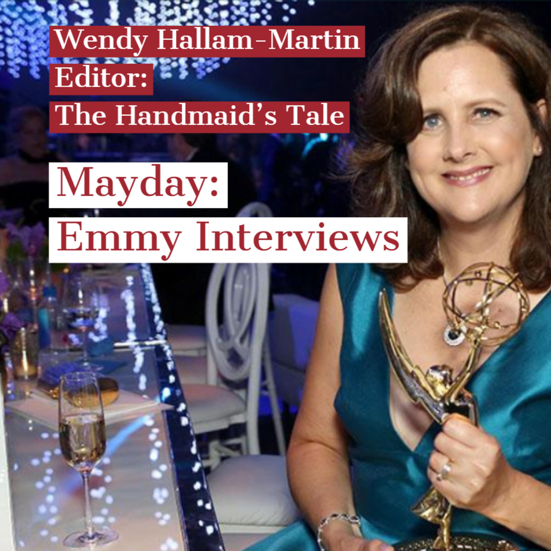 Handmaid's Tale Interview : Wendy Hallam-Martin (Editor)