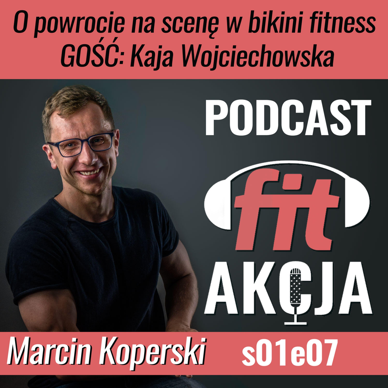 Przygotowania do powrotu na scenę w bikini fitness Kaja Wojciechowska